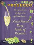 Indoor Metal Sign Wall Plaque 15X20cm Artwork Friends with Prosecco